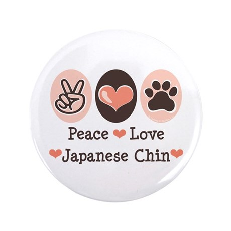 """Peace Love Japanese Chin 3.5"""" Button (100 pack)"""