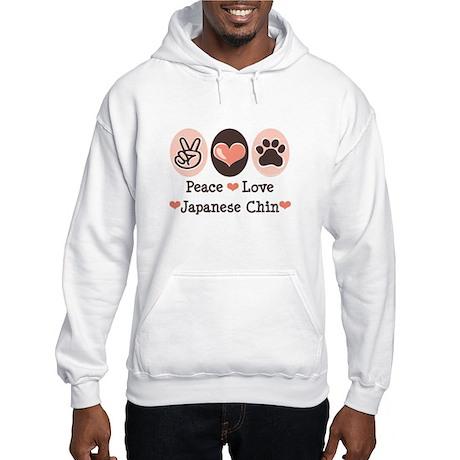 Peace Love Japanese Chin Hooded Sweatshirt