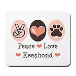 Peace Love Keeshond Mousepad