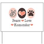 Peace Love Komondor Yard Sign