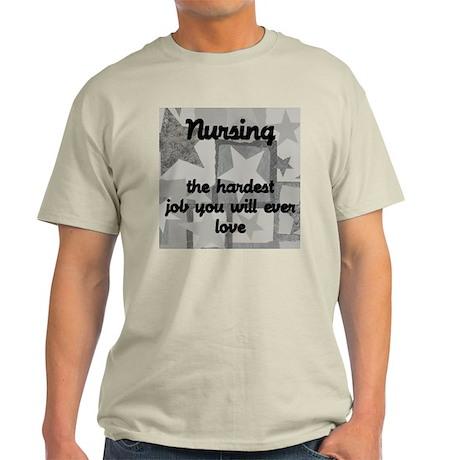 Hardest job you love Light T-Shirt