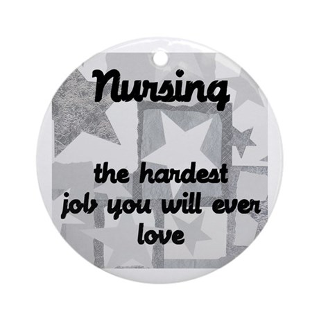 Hardest job you love Ornament (Round)