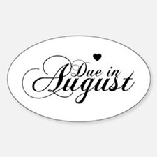 Due In August - Chopin Script Oval Decal