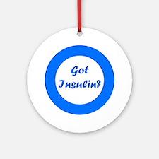 Got Insulin Ornament (Round)