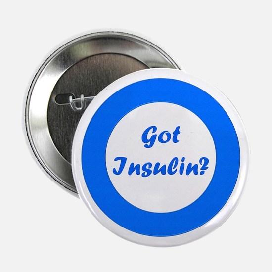 """Got Insulin 2.25"""" Button"""
