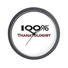 100 Percent Thanatologist Wall Clock