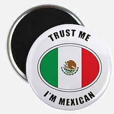 Trust Me I'm Mexican Magnet