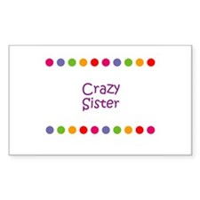 Crazy Sister Rectangle Decal