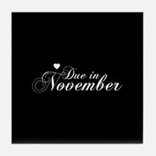 Due In November Chopin Script Tile Coaster