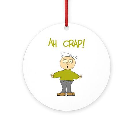 Ah Crap Ornament (Round)