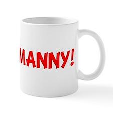 I LOVE MANNY! Mug