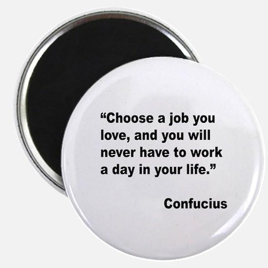 """Confucius Job Love Quote 2.25"""" Magnet (10 pack)"""