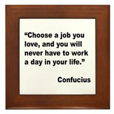 Confucius Job Love Quote Framed Tile