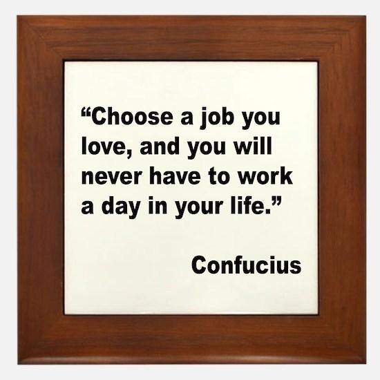 Confucius Job Love Quote Framed Tile
