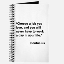 Confucius Job Love Quote Journal