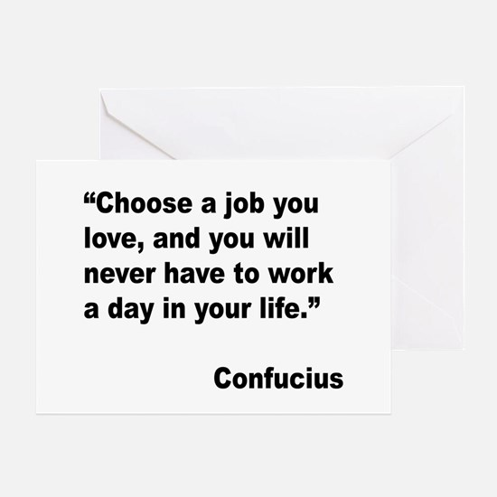 Confucius Job Love Quote Greeting Card