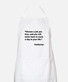 Confucius Job Love Quote BBQ Apron
