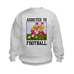 Addicted To Football Kids Sweatshirt