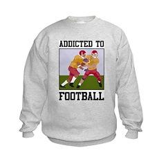 Addicted To Football Kids Sweatshirt