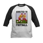 Addicted To Football Kids Baseball Jersey