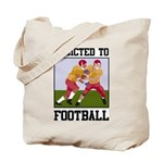 Addicted To Football Tote Bag