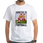Addicted To Football White T-Shirt