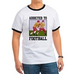 Addicted To Football Ringer T