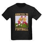 Addicted To Football Kids Dark T-Shirt