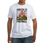 Addicted To Football Fitted T-Shirt