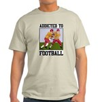 Addicted To Football Light T-Shirt