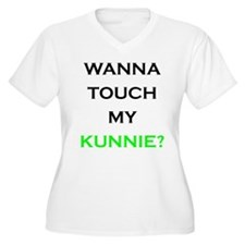 touch my kunnie T-Shirt