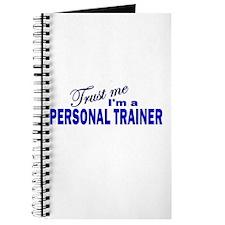 Trust Me I'm a Personal Train Journal