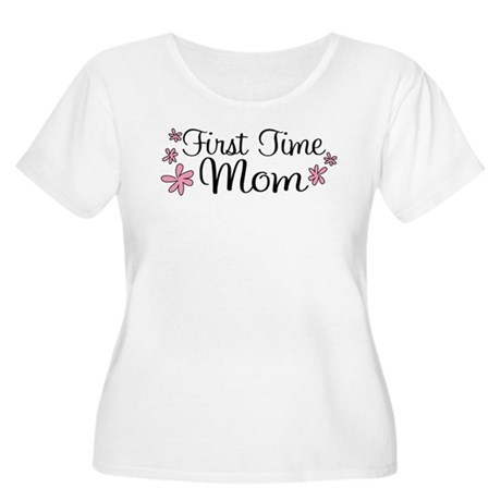 First Time Mom Women's Plus Size Scoop Neck T-Shir