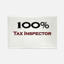100 Percent Tax Inspector Rectangle Magnet