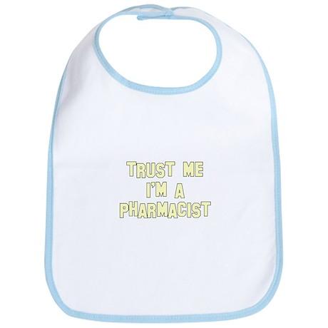 Trust Me I'm a Pharmacist Bib