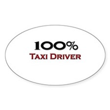 100 Percent Taxi Driver Oval Decal