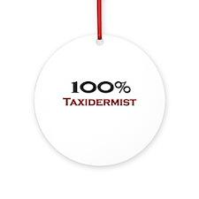 100 Percent Taxidermist Ornament (Round)