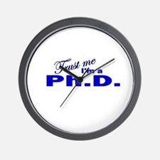Trust Me I'm a Ph.D. Wall Clock