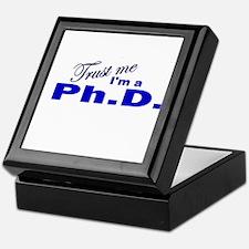 Trust Me I'm a Ph.D. Keepsake Box