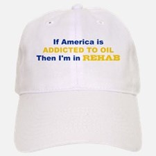 Addicted to Oil Baseball Baseball Cap