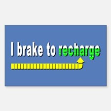 I Brake to Recharge Rectangle Decal