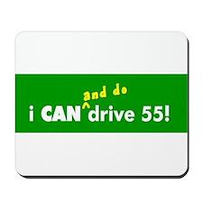 i CAN drive 55! Mousepad
