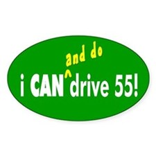 i CAN drive 55! Oval Decal