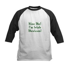 Kiss Me! I'm Irish Mexican! Tee