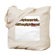 Not Your Fault Tote Bag
