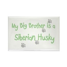 """""""My Big Brother is a Siberian Rectangle Magne"""