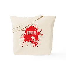 Brutal Blood Tote Bag