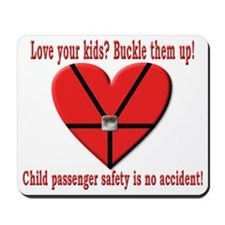 """""""Love your kids"""" Buckled heart Mousepad"""