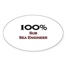 100 Percent Sub Sea Engineer Oval Decal