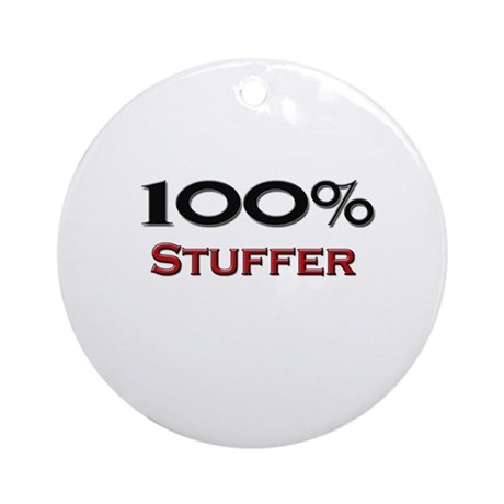 100 Percent Stuffer Ornament (Round)